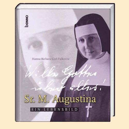 Cover des Buches über unsere Ordensgründerin Mutter Augustina